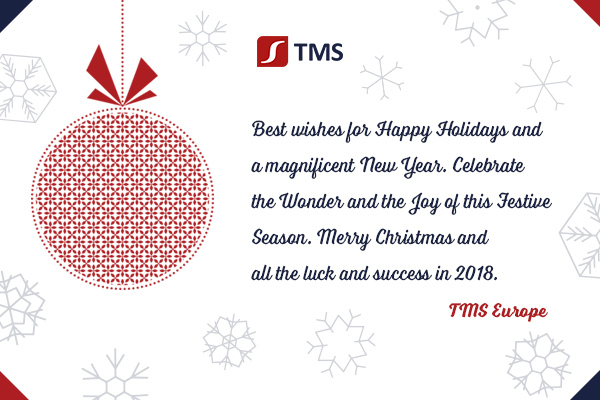 Best wishes for Happy Holidays and a magnificent New Year. | TMS Europe